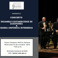 CONCIERTO con Ensamble Costarricense de Saxofones & Banda Sinfónica Intermedia