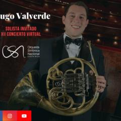 Orquesta Sinfónica Nacional finaliza la Temporada Virtual con el solista costarricense Hugo Valverde