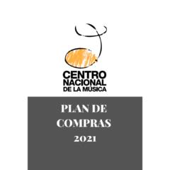 Plan de compras 2021 – Centro Nacional de la Música